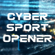 Cybersport Opener - VideoHive Item for Sale