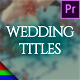 Elegant Wedding Titles - Premiere Pro | Mogrt - VideoHive Item for Sale