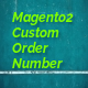 Free Download Magento2 Custom Order Number Extension Nulled