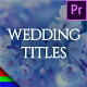 Romantic Wedding Titles - Premiere Pro | Mogrt - VideoHive Item for Sale