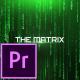 The Matrix - Cinematic Titles - Premiere Pro - VideoHive Item for Sale