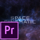 Space Cinematic Titles - Premiere Pro - VideoHive Item for Sale