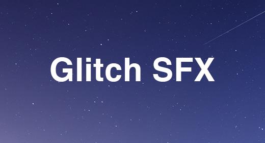 Glitch SFX