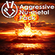 Aggressive Nu-metal Pack