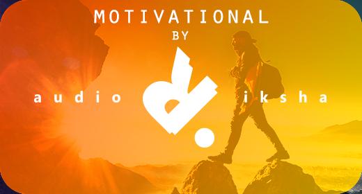 Motivational by audioriksha