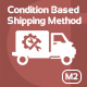 Free Download Create Condition Based Shipping Method Magento 2 extension Nulled