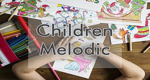 Children Melodic