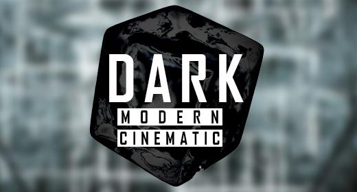 Dark Modern Cinematic