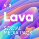 Lava | Social Media Pack - VideoHive Item for Sale