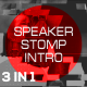 Speaker Stomp Intro 3 in 1 - VideoHive Item for Sale