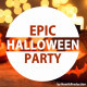 Epic Halloween Party
