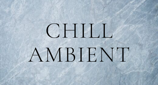 Chill Ambient