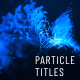 Particle Titles Opener - VideoHive Item for Sale