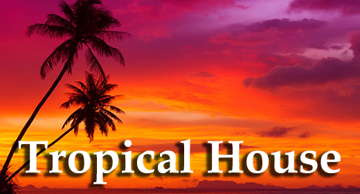 Tropical Нouse