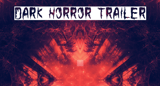 Dark Horror Trailer