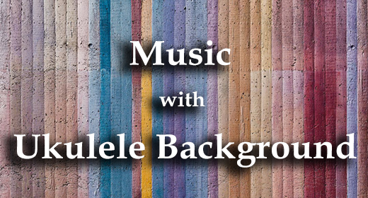 Music with Ukulele Background