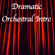 Dramatic Orchestral Intro
