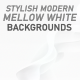 Mellow White Modern Backgrounds - 10 Clips - VideoHive Item for Sale