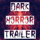 Scary Horror Trailer