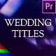 Modern Wedding Titles - Premiere Pro | Mogrt - VideoHive Item for Sale