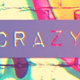 Crazy Colors - VideoHive Item for Sale