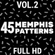 45 Memphis Patterns Vol.2 - VideoHive Item for Sale