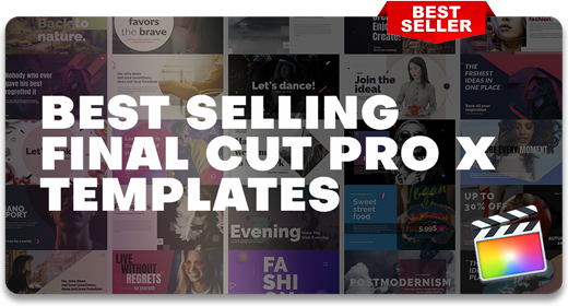 2021's Best Selling | Final Cut Pro X Templates