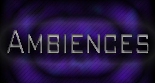 Ambiences