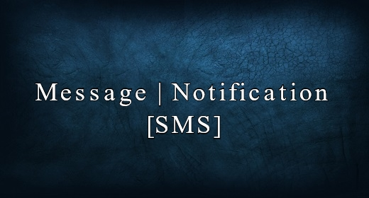 Message | Notification [SMS]