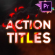 Action Titles Pack | Premiere Pro MoGRT - VideoHive Item for Sale