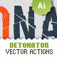 Vector Detonator - Illustrator Actions Pack - GraphicRiver Item for Sale