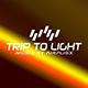 Trip To Light