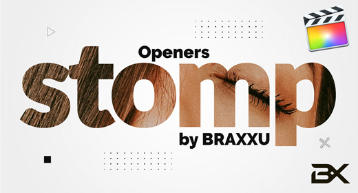 Stomp Openers | Final Cut Pro Template