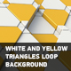 White And Yellow Triangles Loop Background - VideoHive Item for Sale