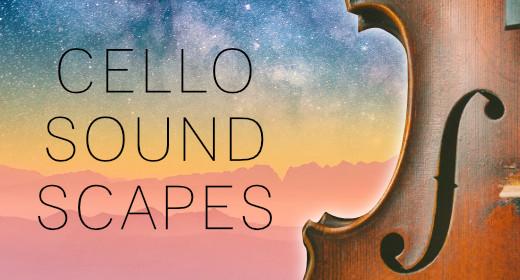 Cello Soundscapes