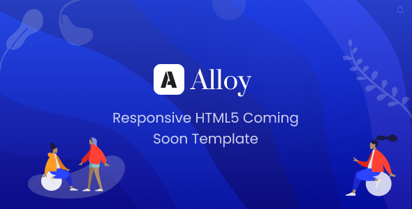 ALLOY - Versatile Coming Soon Template by pixiefy