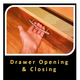 Drawer Opening and Closing