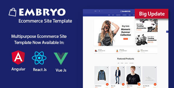 Embryo - Angular 8, React JS and Vuejs Material Design eCommerce Template by IronNetwork