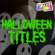 Halloween Titles | FCPX - VideoHive Item for Sale