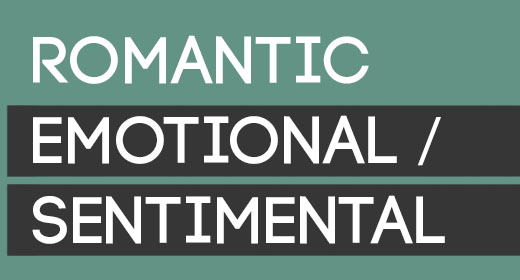 ROMANTIC EMOTIONAL SENTIMENTAL