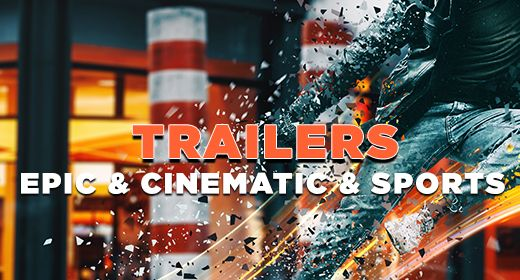 Trailers - Epic & Cinematic & Sports