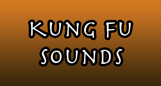 Kung Fu Sounds