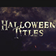 Cinematic Titles 4 Halloween Season - VideoHive Item for Sale
