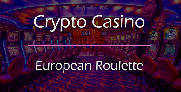 European Roulette Game Add-on for Crypto Casino
