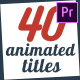 40 Animated Titles - VideoHive Item for Sale