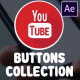YouTube Buttons Collection | After Effects - VideoHive Item for Sale