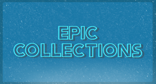 Epic Collection