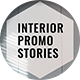 Interior Promo Stories - VideoHive Item for Sale