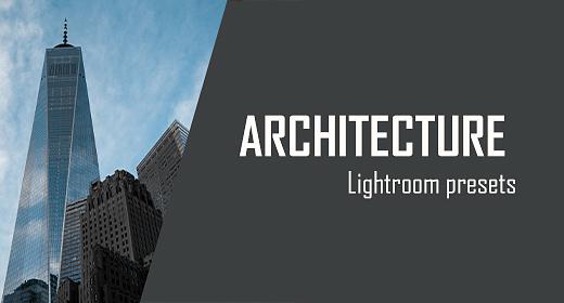 Architecture Lightroom Presets