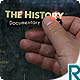 The History - Documentary Opener - VideoHive Item for Sale